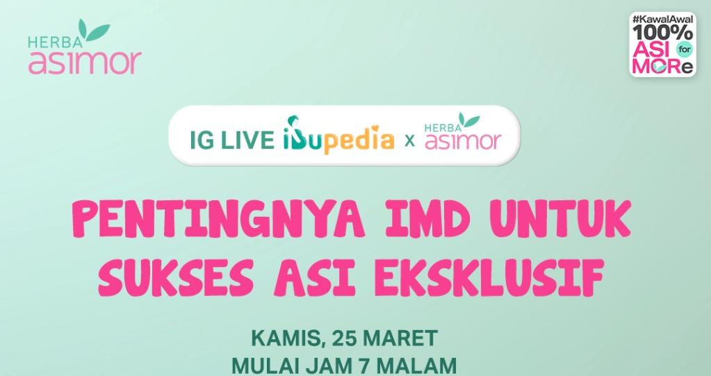 Image for IG LIVE IBUPEDIA X HERBA ASIMOR: PENTINGNYA IMD UNTUK SUKSES ASI EKSKLUSIF Asimor ASI Booster Pelancar ASI