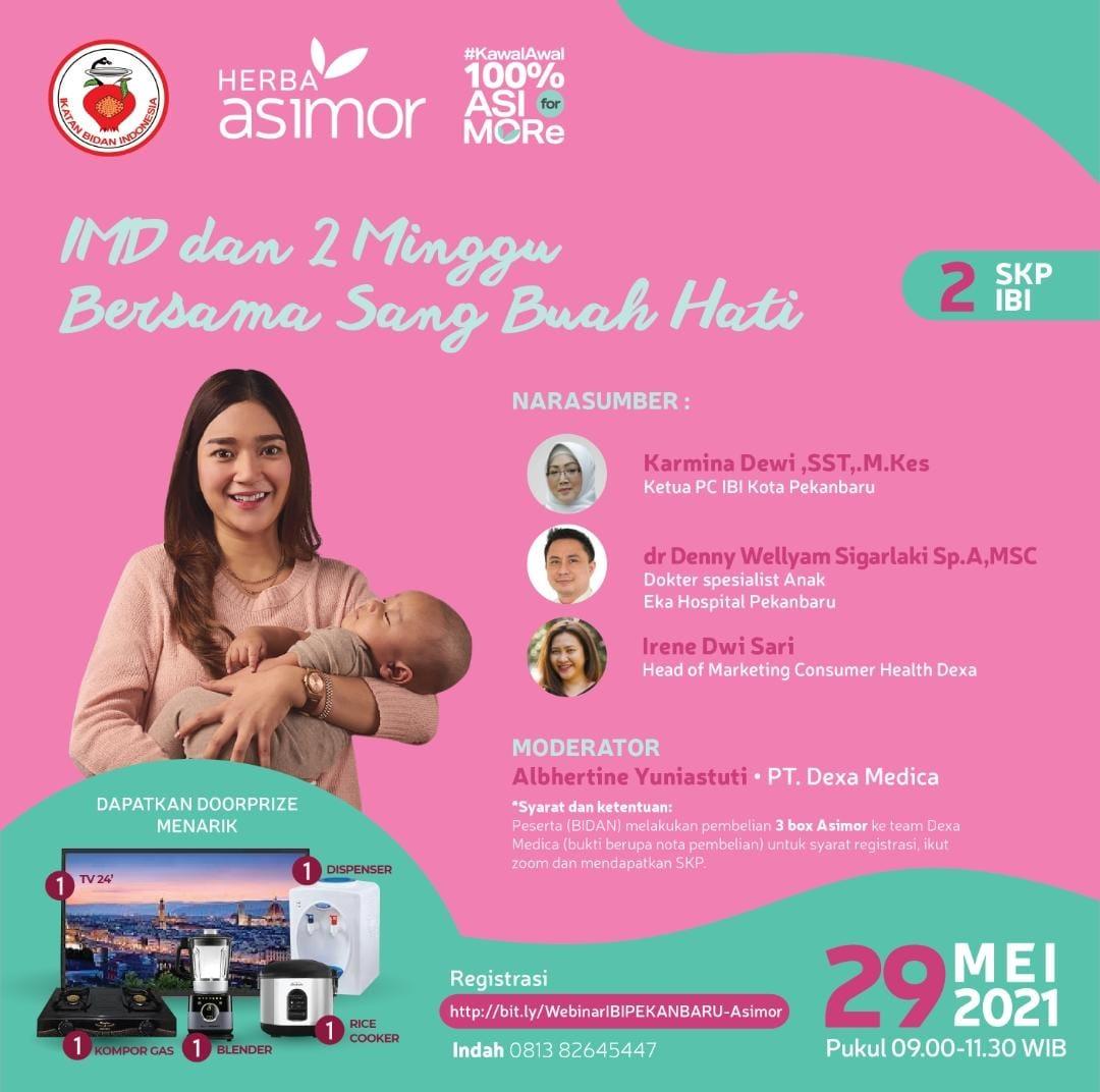Feature Image Webinar IBI Pekanbaru - IMD dan 2 Minggi Bersama Sang Buah Hati. Asimor ASI Booster Pelancar ASI