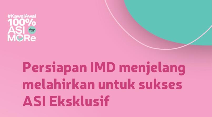 Produk Terkait Persiapan IMD menjelang Melahirkan untuk sukses ASI Eksklusif Asimor ASI Booster Pelancar ASI